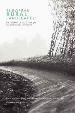 European Rural Landscapes: Persistence and Change in a Globalising Environment (Paperback)