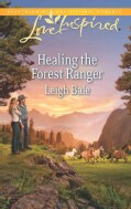 Healing the Forest Ranger (Paperback)