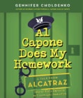 Al Capone Does My Homework: A Tale from Alcatraz (CD-Audio)