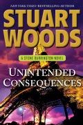 Unintended Consequences (Hardcover)