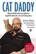 Cat Daddy: What the World's Most Incorrigible Cat Taught Me About Life, Love, and Coming Clean (Paperback)