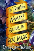 The Thinking Woman's Guide to Real Magic (Hardcover)