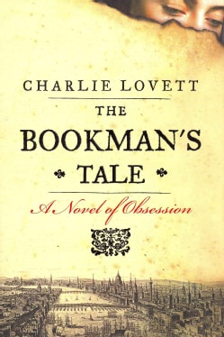 The Bookman's Tale (Hardcover)