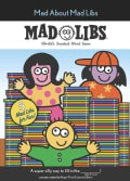 Mad About Mad Libs (Paperback)