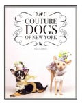 Couture Dogs of New York (Hardcover)