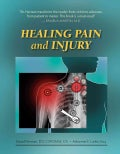 Healing Pain and Injury (Paperback)