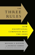 The Three Rules: How Exceptional Companies Think (Hardcover)