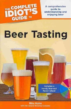 The Complete Idiot's Guide to Beer Tasting (Paperback)