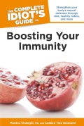 The Complete Idiot's Guide to Boosting Your Immunity (Paperback)