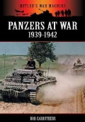 Panzers at War 1939-1942 (Paperback)