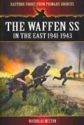 The Waffen SS in the East 1941-1943 (Paperback)