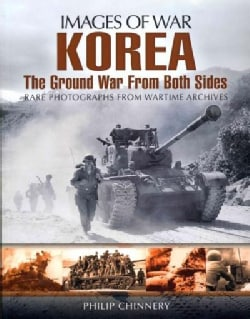 Korea: The Ground War from Both Sides (Paperback)