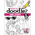 Dover Publications-What To Doodle? Girl Stuff!