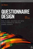 Questionnaire Design: How to Plan, Structure and Write Survey Material for Effective Market Research (Paperback)