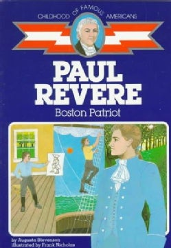 Paul Revere: Boston Patriot (Paperback)