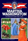 Martha Washington, America's First First Lady (Paperback)