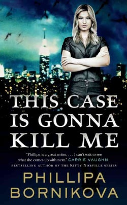 This Case Is Gonna Kill Me (Paperback)