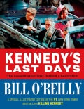 Kennedy's Last Days: The Assassination That Defined a Generation (Hardcover)