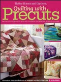 Quilting With Precuts: 31 Fun & Easy Projects With Fat Quarters, Fat Eighths, Strips & Squares (Paperback)