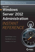 Microsoft Windows Server Administration 2012: Instant Reference (Paperback)