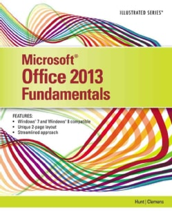 Microsoft Office 2013: Fundamentals (Spiral bound)