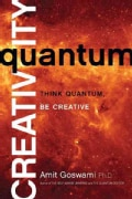 Quantum Creativity: Think Quantum, Be Creative (Paperback)