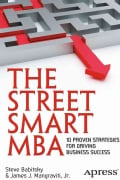 The Street Smart MBA: 10 Proven Strategies for Driving Business Success (Paperback)
