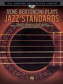 Gene Bertoncini Plays Jazz Standards