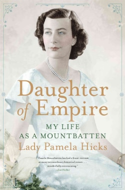 Daughter of Empire: My Life As a Mountbatten (Hardcover)