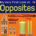 My Very First Look at Opposites (Paperback)