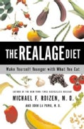The Realage Diet: Make Yourself Younger With What You Eat (Paperback)