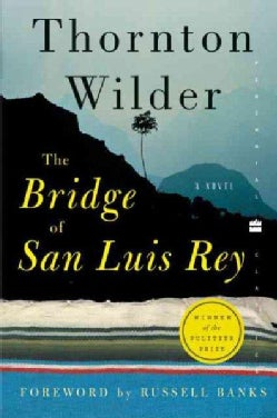 The Bridge of San Luis Rey (Paperback)