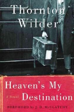 Heaven's My Destination (Paperback)