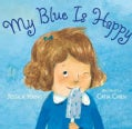 My Blue Is Happy (Hardcover)