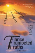 Thrice Trumpeted Truths: Clearly Spoken 3 Times (Hardcover)