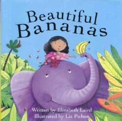 Beautiful Bananas (Paperback)