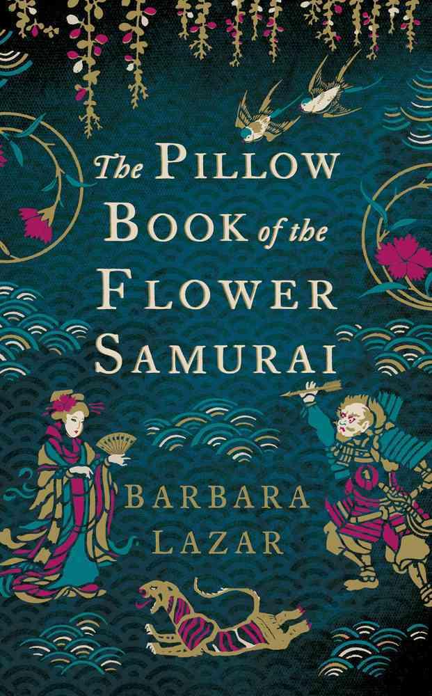 The Pillow Book of the Flower Samurai (Hardcover)