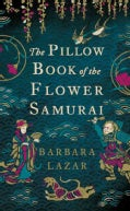 The Pillow Book of the Flower Samurai (Hardcover)