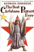 The Best Christmas Pageant Ever (Hardcover)