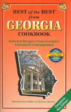 Best of the Best from Georgia Cookbook: Selected Recipes from Georgia's Favorite Cookbooks (Spiral bound)
