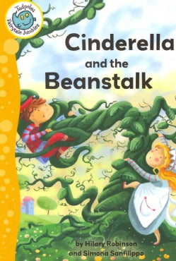 Cinderella and the Beanstalk (Paperback)