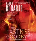 The Last Kiss Goodbye (CD-Audio)