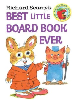 Richard Scarry's Best Little Board Book Ever (Board book)