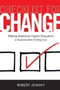 Checklist for Change: Making American Higher Education a Sustainable Enterprise (Hardcover)