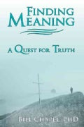 Finding Meaning: A Quest for Truth (Paperback)