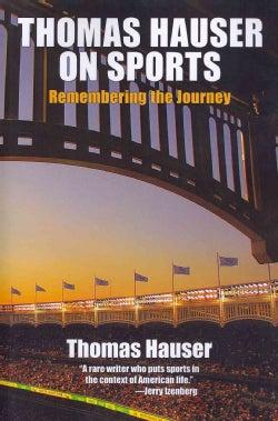Thomas Hauser on Sports: Remembering the Journey (Paperback)