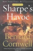 Sharpe's Havoc: Richard Sharpe and the Campaign in Northern Portugal, Spring 1809 (Paperback)