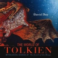 The World of Tolkien: Mythological Sources of The Lord of the Rings (Hardcover)
