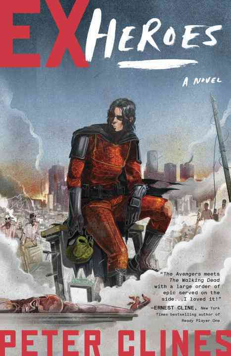 Ex-Heroes: A Novel (Paperback)