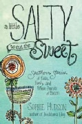 A Little Salty to Cut the Sweet (Paperback)